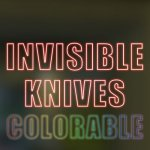 INVISIBLE KNIVES COLORABLE