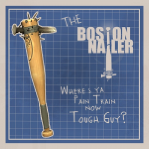 The Boston Nailer