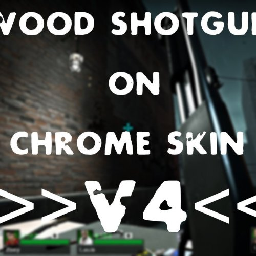 Wood_shotgun_model_on_Chrome_Skin_V4
