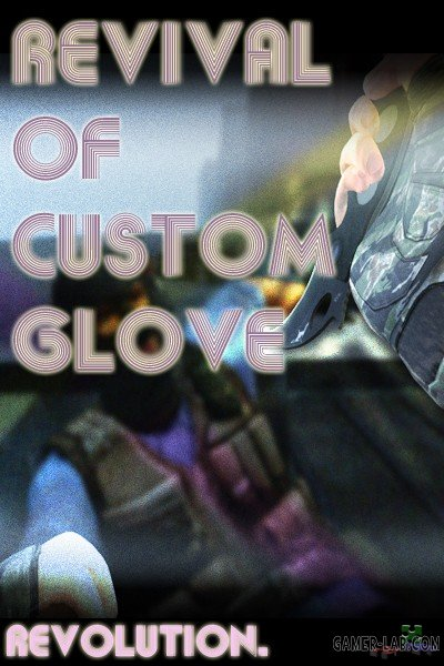 Custom Glove Revival