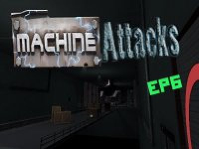 Mvm_Machine_Attacks_EP6