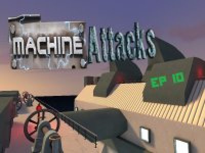 Mvm_Machine_Attacks_EP10