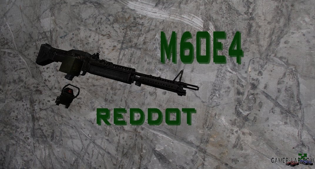 m60e4 with reddot sight
