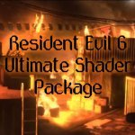 RE6 Ultimate Shader Package