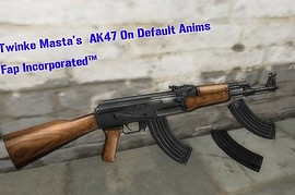 Twinke Masta AK47 On Default Animations