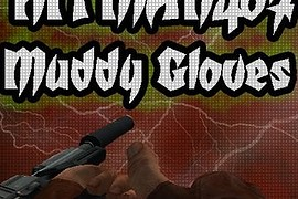 Hitman407_-_Muddy_Gloves