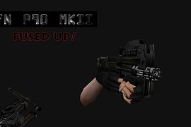 P90 MkII- Fused Up!