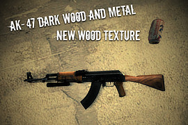 AK-47_Dark_Wood_and_Metal._Updated!