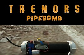 Tremors_Pipebomb_v1.1