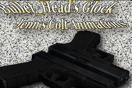 Bullet Head s Glock + Jenn s Colt Anims