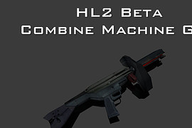 HL2 Beta Combine Machine Gun